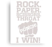 Funny Game Quotes, Rock Paper Scissors, Throat Punch T-Shirt Canvas Print