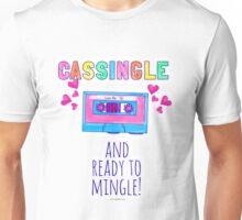 Cassingle and Ready to Mingle Unisex T-Shirt