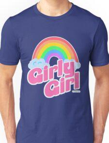 Girly Girl Unisex T-Shirt