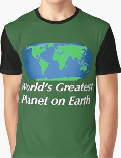 World's Greatest Planet on Earth Graphic T-Shirt