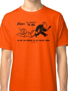 PIPER GO TO JAIL Classic T-Shirt