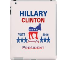 Hillary Clinton 2016 - Democrat iPad Case/Skin