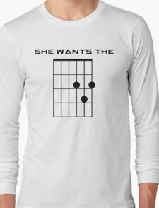 She Wants the D (Chord) Long Sleeve T-Shirt