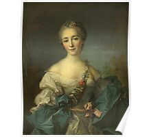 Jean-Marc Nattier - Portrait Of A Young Woman. Woman portrait: sensual woman, girly art, female style, pretty women, femine, beautiful dress, cute, creativity, love, sexy lady, erotic pose Poster