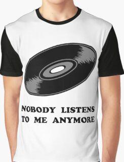 Nobody Listens Vinyl Graphic T-Shirt