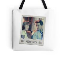 Not Gazing Since 1993 Tote Bag