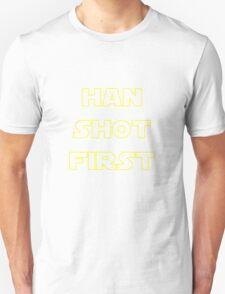 Han Shot First Unisex T-Shirt