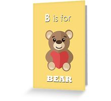 B is for ... Bear  Greeting Card