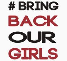 Bring Back Our Girls -Nigerian Girls T-Shirt