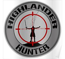 Highlander Hunter (Black & Grey version) Poster