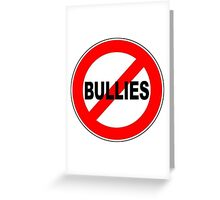anti-bully Greeting Card