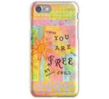 You Are Free--Affirmations From Abba iPhone Case/Skin
