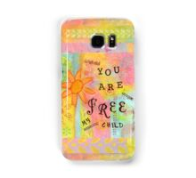You Are Free--Affirmations From Abba Samsung Galaxy Case/Skin