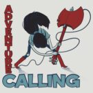 Adventure Calling by kgullholmen