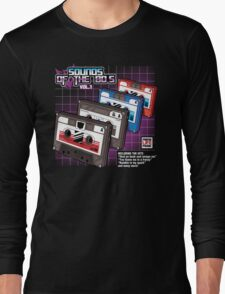 Sounds of the 80s vol.1 Long Sleeve T-Shirt