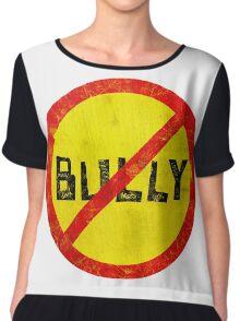 anti-bully Chiffon Top