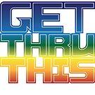 Get Thru This by Lee Edward McIlmoyle