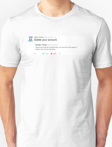 "Hillary's ""Delete your account."" Tweet Unisex T-Shirt"