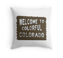 Colorful Colorado welcome sign Throw Pillow
