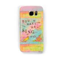 You Make My Heart Sing--Affirmations From Abba Samsung Galaxy Case/Skin