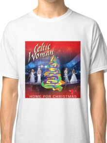 SPECIAL COVER CELTIC WOMEN - home for christmas Classic T-Shirt