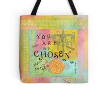 You are Chosen--Affirmations From Abba Tote Bag