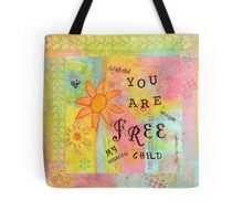 You Are Free--Affirmations From Abba Tote Bag