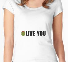 Olive You Love You Women's Fitted Scoop T-Shirt