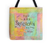 You Are Precious--Affirmations From Abba Tote Bag