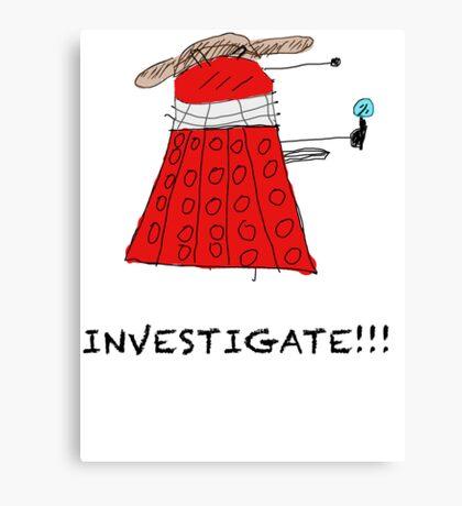 Dalek Investigate Canvas Print