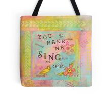 You Make My Heart Sing--Affirmations From Abba Tote Bag