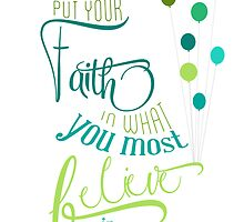 put your faith in what you most believe in by chicamarsh1
