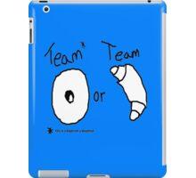 Team Bagel or Croissant iPad Case/Skin