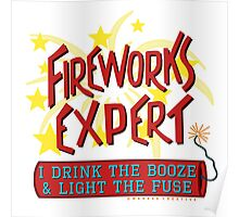 4th of July Funny Fireworks Expert American Independence Day Poster