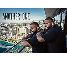 DJ Khaled - ''Another One''  Funny, Memes & Fashion  Photographic Print