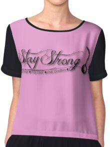 Stay Strong Chiffon Top
