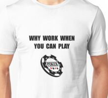 Play Poker Unisex T-Shirt