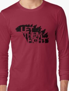 Let Them Fight Long Sleeve T-Shirt