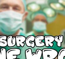 brain surgery prank (gone wrong) Sticker