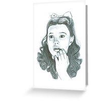 Dorothy Greeting Card