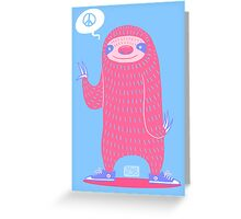 Peace Love Sloths Greeting Card
