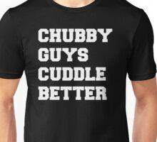 Chubby Guys Cuddle Better - White/Freshman Unisex T-Shirt