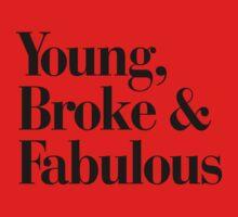 Young, Broke & Fabulous Kids Clothes