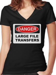 Danger: Large File Transfers Women's Fitted V-Neck T-Shirt
