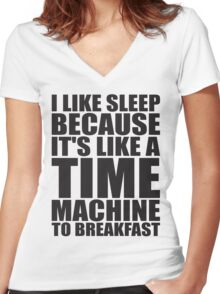 Sleep Is Like A Time Machine To Breakfast Women's Fitted V-Neck T-Shirt
