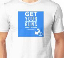 Get Your Guns Out Unisex T-Shirt