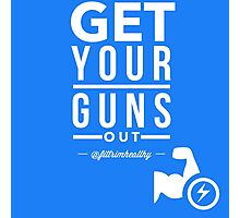 Get Your Guns Out Photographic Print