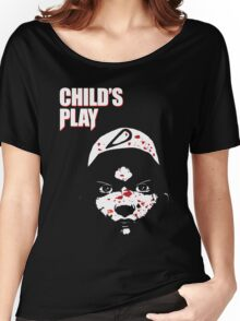 Childs Play Women's Relaxed Fit T-Shirt