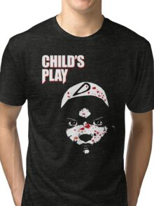 Childs Play Tri-blend T-Shirt