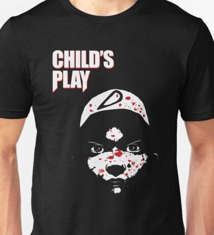 Childs Play Unisex T-Shirt